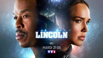« Lincoln : A la poursuite du Bone Collector » du mardi 11 mai 2021 : 3 épisodes inédits ce soir sur TF1