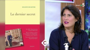 Pourquoi Claire, la dernière maîtresse de François Mitterrand, a-t-elle finalement décidé de raconter son histoire ?