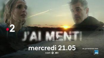 « J'ai menti » : histoire et interprètes de la série de France 2 qui débarque ce soir (mercredi 6 octobre 2021)