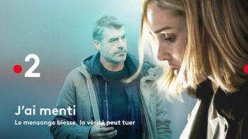 « J'ai menti » avec Camille Lou et Thierry Neuvic : dès le 6 octobre sur France 2