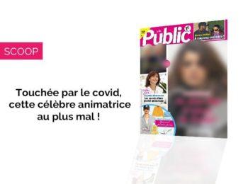 Magazine Public - Touchée par le Covid, cette animatrice au plus mal